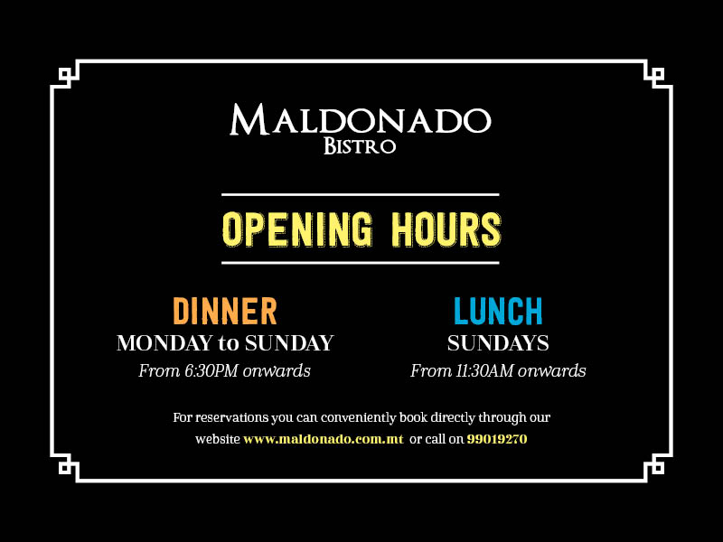 Opening hours at Maldonado Bistro